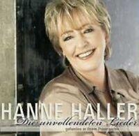 """HANNE HALLER """"DIE UNVOLLENDETEN LIEDER"""" CD NEU"""