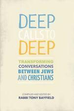 DEEP CALLS TO DEEP - BAYFIELD, TONY - NEW BOOK