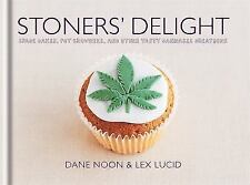 Stoners' Delight: Space Cakes, Pot Brownies, and Other Tasty Cannabis Creations