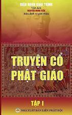 Truyen Co Phat Giao - Tap 1 : Ban in Nam 2017 by Dieu Hanh Dieu Hanh Giao...