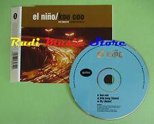 CD Singolo EL NINO KOU COO 1998 ENGLAND IGN SCD-12 (S16) no mc lp dvd vhs