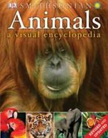 Animals: A Visual Encyclopedia (second Edition): By DK Publishing
