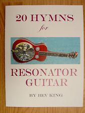 20 Hymns for Resonator Guitar, Dobro tablature book by Bev King, G tuning