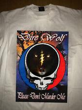 "Grateful Dead t-shirt Dire Wolf ""Don't Murder Me size S-3XL"