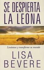 Se despierta la leona: Levántese y transforme su mundo (Spanish Edition), Bevere