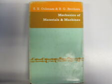 Good - Mechanics of Materials and Machines, - Stanley Repton Oulsnam 1962-01-01
