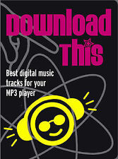Download This: Best Digital Music Tracks for Your MP3 Player, Evans, Mike, 18460