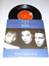 "ONE 2 MANY - Downtown - 1989 UK 2-track 7"" Vinyl Single"