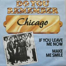 "CHICAGO - IF YOU LEAVE ME NOW   - VINYL 7""  - 45 RPM"