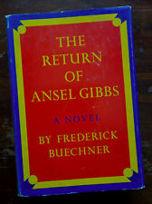 Frederick Buechner: The Return of Ansel Gibbs first edition