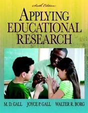 Applying Educational Research by M. D. Gall, Walter R. Borg and Joyce P. Gall...