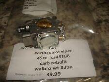 Earthquake viper cs45188 walbro wt839a  carburetor Rebuilt auger  part bin 701