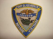 FIBERGLASS REPAIR US Navy Team At NHA BE - Vietnam War Patch