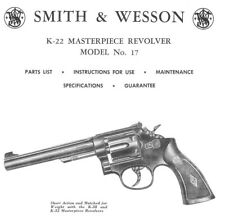 Smith & Wesson Model 17 K-22 Revolver - Parts, Use & Maintenance Manual