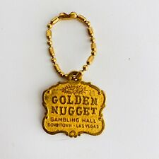 VTG GOLDEN NUGGET GAMBLING HALL DOWN LAS VEGAS 1950-60s KEYCHAIN NOS OLD VEGAS