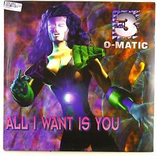 """12"""" Maxi - 3-O-Matic - All I Want Is You - D61 - washed & cleaned"""
