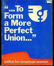 """""""... To Form A More Perfect Union..."""": Justice For American Women; Report Of The"""