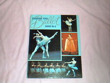 PRINCESS TINA BALLET BOOK No 4 - DATED 1971- GIRLS VINTAGE DANCE BOOK ANNUAL VGC