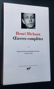 2001 PLÉIADE - HENRI MICHAUX OEUVRES COMPLÈTES tome 1 (très bon état)
