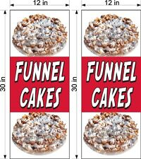 """PAIR OF 12"""" X 30""""  VINYL BANNERS FUNNEL CAKES NEW VERTICAL NO FRUIT"""