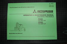 MITSUBISHI/CATERPILLAR FD80 FD90 Forklift Operation Operator Maintenance Manual