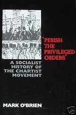 CHARTIST MOVEMENT HISTORY - Socialism Chartism NEW BOOK Labour Working Class