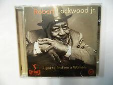 ROBERT LOCKWOOD jr. - i got to find me a woman - CD Gitanes Jazz