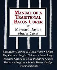 Manual of a Traditional Bacon Curer by Maynard Davies (Hardback, 2009)