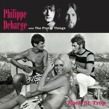 PHILIPPE  WITH THE PRETTY THINGS DEBARGE - Rock St Trop