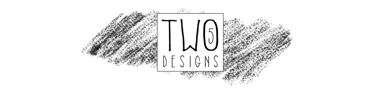 Two 5 Designs