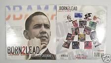 BARACK OBAMA Born2 Lead Limited Edition 2009 Calender ~