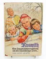 Jungmädchenerzählung um den Naumburger-Roswitha- Buch von  Ilse Leutz ca.1940