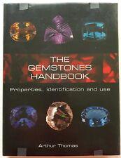 The Gemstones Handbook, Arthur Thomas, Hard Cover 978-0-7607-9438-8