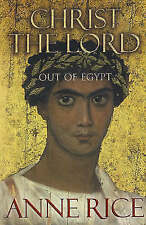 Christ the Lord: Out of Egypt, Rice, Anne, Used; Good Book