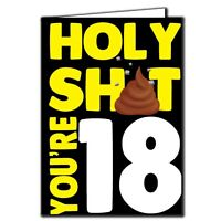 Holy sh*t you're 18 Birthday Age Relation Male Female Funny Birthday Card AGE51
