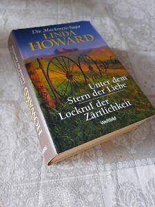 Linda Howard Die Mackenzie-Saga UNTER DEM STERN DER LIEBE + LOCKRUF DER ZÄRTLICH