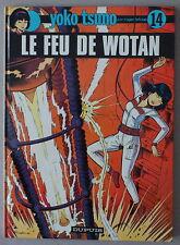 Leloup  YOKO TSUNO n°14   **  LE FEU DE WOTAN **   EO 1984 FLAMBANT NEUF!