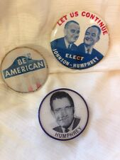 Election Pins Buttons VINTAGE Humphrey- Johnson, Be American, Muskie Humphrey