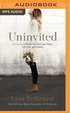 Uninvited: Living Loved When You Feel Less Than, Left Out, and Lonely (MP3)