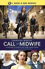 Call the Midwife A Memoir paperback by Jennifer Worth
