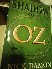 Shadow of Oz - Damon - Where is Dorothy Now ?,Fascinating Take.