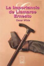 La Importancia de Llamarse Ernesto by Oscar Wilde (2000, Paperback)