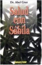Salud con sabila / Health with Aloe vera (Salud Y Belleza / Health and-ExLibrary