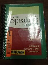 The Speaker's Handbook by Jo Sprague, Douglas Stuart and David L. Bodary...