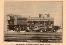 TRAIN LOCOMOTIVE CONSTRUITE POURLE PARIS LYON MARSEILLE PLM IMAGE 1908 OLD PRINT