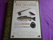 The Classic Guide to Fly Fishing for Trout Charles Jargine