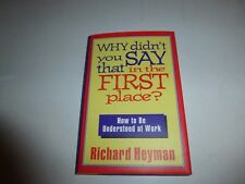 Why Didn't You Say That in the First Place Richard Heyman Hardcover 1994 B41