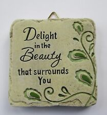 New listing b Delight in Beauty surrounds you Mini Plaque fairy garden stepping stone Ganz