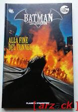 BATMAN LA LEGGENDA Serie Platino 27 ALLA FINE DEL TUNNEL Planeta DeAgostini