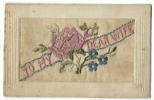 WW1 Silk Embroidered PC, To My Dear Wife, 1917, Sent Before Sailing to India